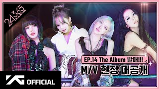 BLACKPINK - '24/365 with BLACKPINK' EP.14
