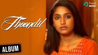 Thoondil ( Official Music Video ) | Tharun Kumar | Teja Venkatesh | Jayaraj R | Thamizh Vannan