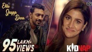 Ektu Jayga Dena full song  Kidnap  Armaan Malik