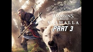 ASSASSIN'S CREED VALHALLA Walkthrough Part 3