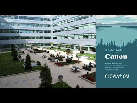 App Talks: Canon U.S.A. Clears Challenges in Growing Business with Fujitsu GLOVIA OM