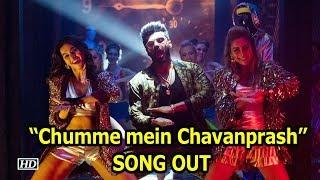 "Arjun Kapoor Item song ""Chumme mein Chavanprash"" OUT NOW | Bhavesh Joshi"