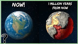 What Will Happen In The Next 1 Million Years?