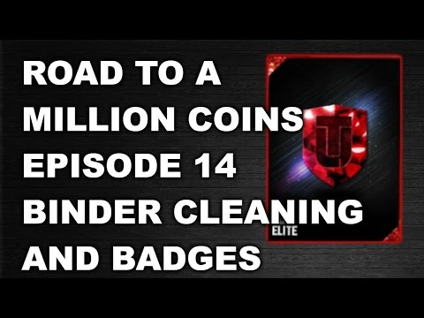 ROAD TO A MILLION COINS: EPISODE 14: BADGES + BINDER CLEANING