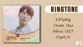 [RINGTONE] N.FLYING - FROM YOU ( ALICE OST) PART.4 | DOWNLOAD