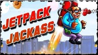 Jetpack Jackass Game  Walkthrough