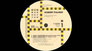 Simply Irresistible (Extended Version) - Robert Palmer