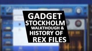 Gadget Stockholm Walkthrough and History Of Rex Files