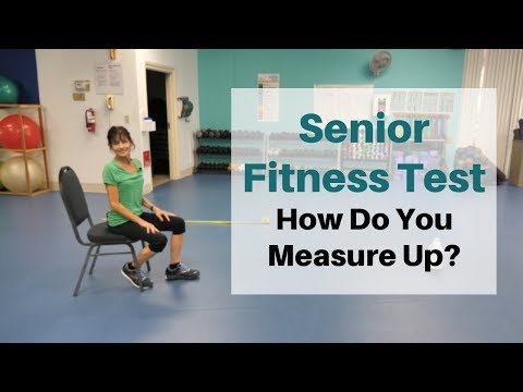 Senior Fitness Test: How Fit Are You?