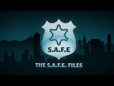 The S.A.F.E. Files Preview