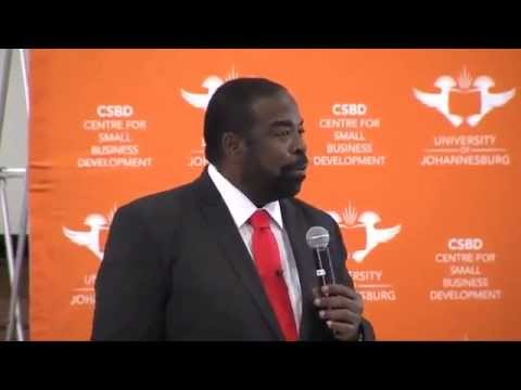 Les Brown -  How to Be Successful in Life - South Africa - 2014