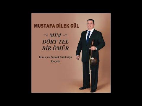 Mustafa Dilek Gül(Official Audio) - Kemança ve Senfonik Orkestra İçin Konçerto - Presto