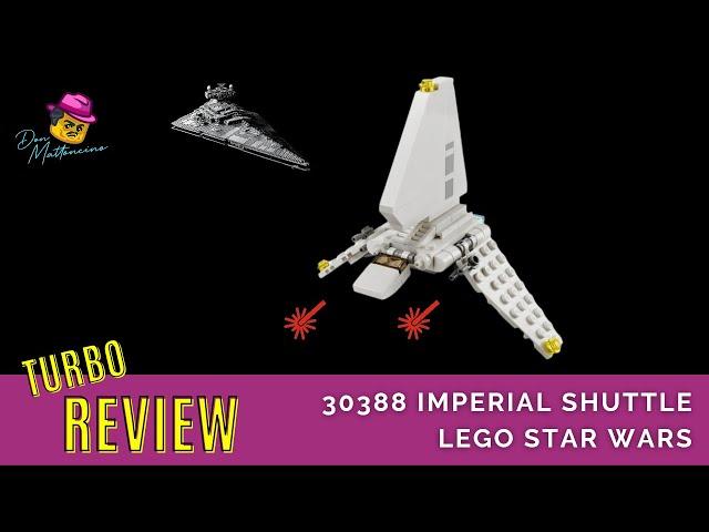 Wir warten auf den Star Wars Day mit einem Turbo Review zum Lego Polybag 30388 Imperial Shuttle