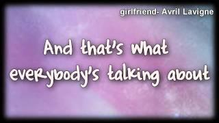Girlfriend Avril Lavigne  Lyrics (HQ)