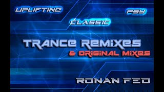 Ronan Fed - Trance Tracks MIX (2010-2012) [AWESOME UPLIFTING MUSIC] [FL Studio]