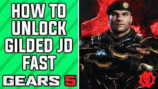 GEARS 5 - How to Unlock Gilded JD FAST in GEARS 5 and Gears of War 4 (GEARS 5 Gilded JD)