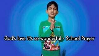 God's love it's so wonderful - School Prayer