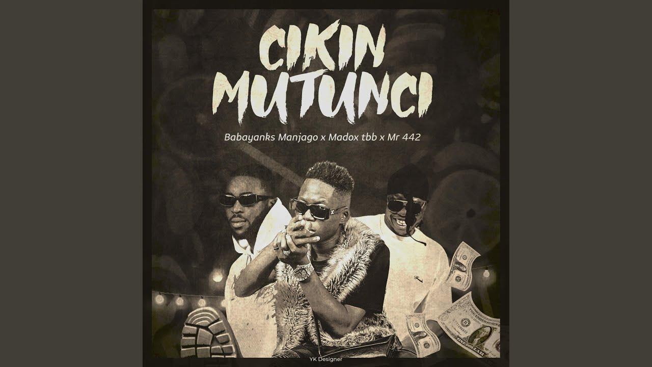 Download Cikin Mutunci (feat. Mr442 & Madox TBB)