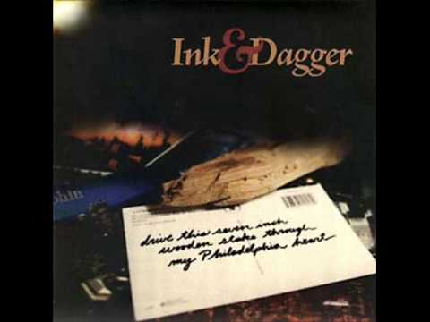 Ink And Dagger - Full Circle (Drive This 7inch Wooden Stake Through My Philadelphia Heart Track 4)