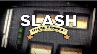 Slash ft. Myles Kennedy & The Conspirators - Living The Dream Tour 2018