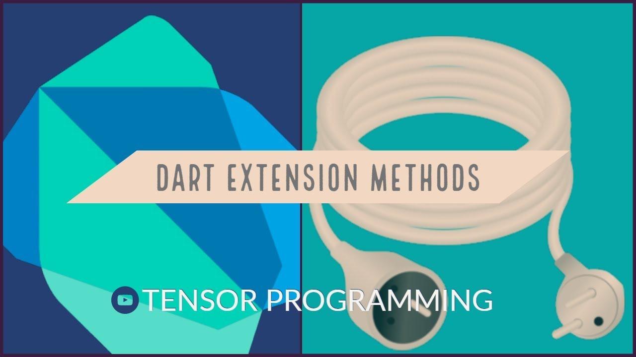 Dart Static Extension Methods - Dart