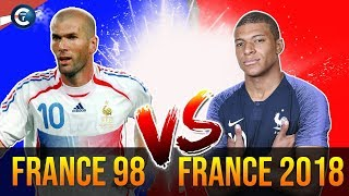 FRANCE 98 VS FRANCE 2018 LA REVANCHE ! QUI VA L'EMPORTER ?