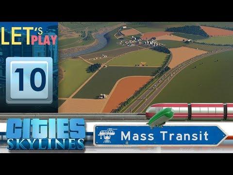 Région Champêtre - Ep.10 Cities Skylines : Mass Transit
