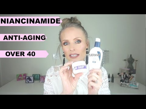 ALL ABOUT NIACINAMIDE | OVER 40 SKINCARE