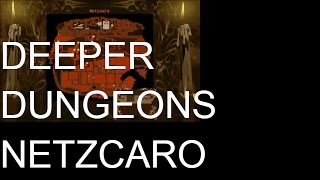 Dungeon Keeper, Deeper Dungeons; Netzcaro