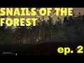 Snails of The Forest Ep.2 Building da base