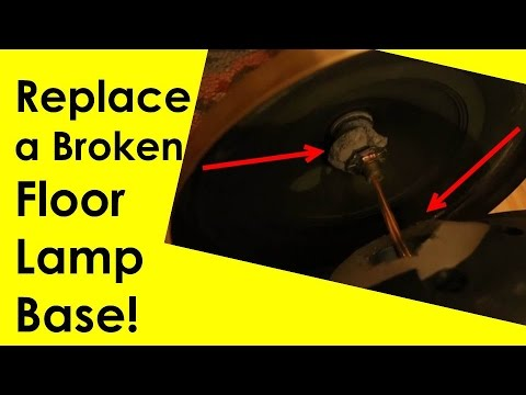 Replace a broken floor lamp base youtube replace a broken floor lamp base aloadofball Images