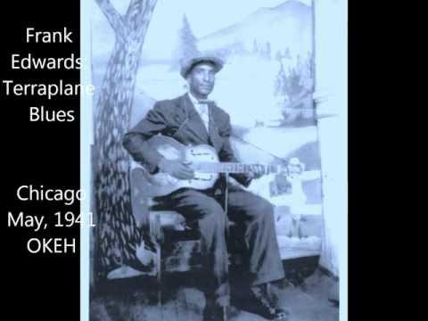 Frank Edwards: Terraplane Blues