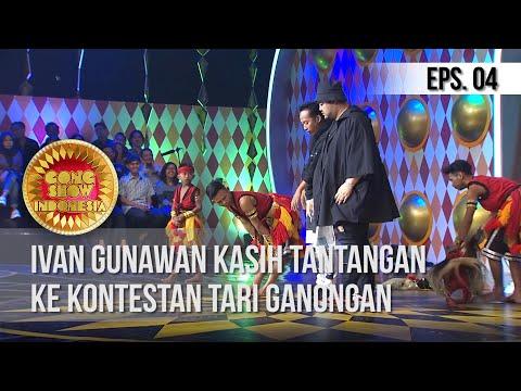 GONG SHOW INDONESIA - Ivan Gunawan Kasih Tantangan Ke Kontestan Tari Ganongan
