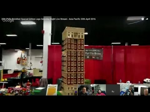 35th Philly Brickfest Special Edition Lego Saturday Night Live Stream - Asia Pacific 30th April 2016