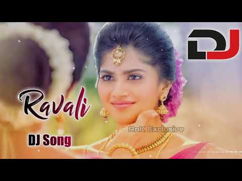 New song Ravali Dj song