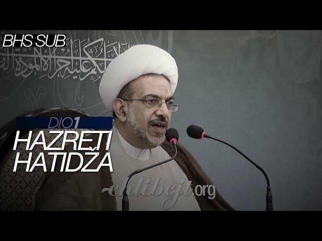 Hazreti Hatidža - dio 1 (Fevzi Al-Sejf)