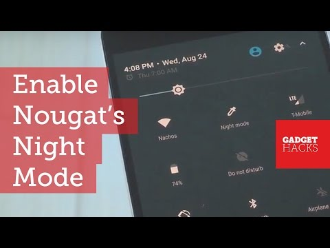 Enable The Hidden Night Mode Setting In Android Nougat [How-To]