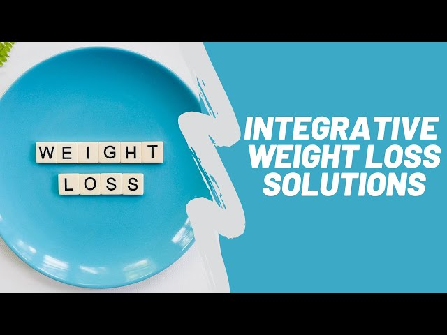 Integrative Weight Loss Solutions