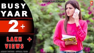 BUSY YAAR | Sumit Narang | Juhika Saxena | Nitin Neel | New Punjabi Songs 2018 | VOHM
