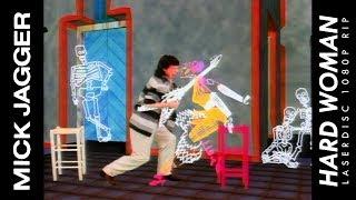Mick Jagger - Hard Woman (1985) (LaserDisc 1080p Rip)