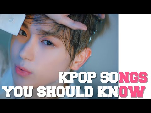K-POP SONGS YOU SHOULD KNOW Part 21
