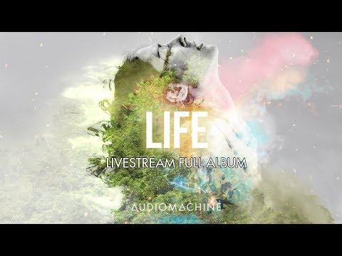 Audiomachine - Livestream Full Album LIFE