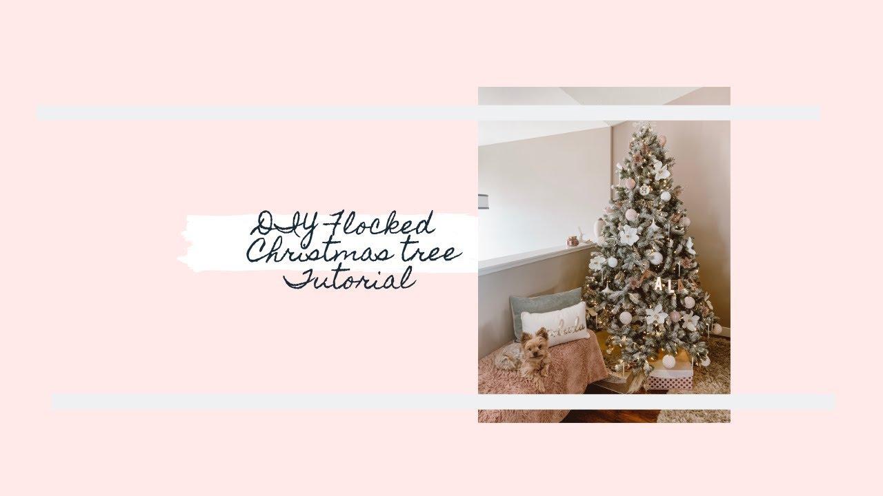 DIY Flocked Christmas Tree Tutorial (Under $60!) - YouTube
