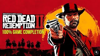 Red Dead Redemption 2| Achieving 100% Game Completion PART 2