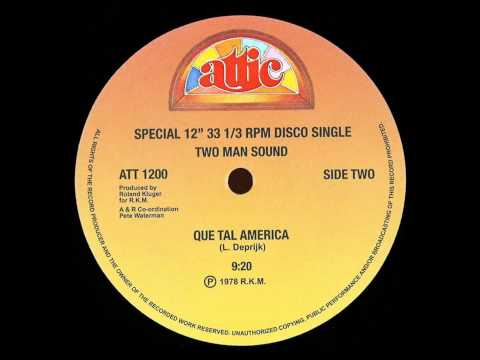 Two Man Sound  Que Tal America Dj S Bootleg Extended Dance ReMix