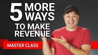 5 More Ways to Monetize | Master Class #3 ft. Tim Schmoyer