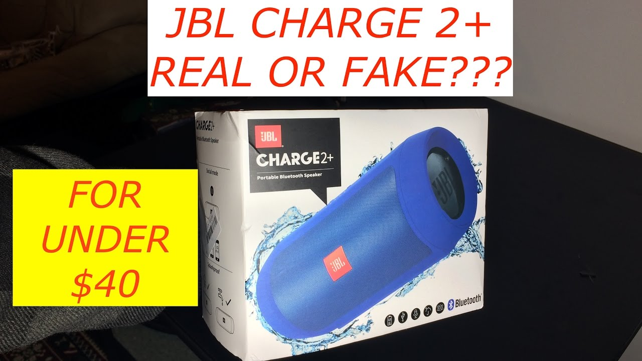 Fake Or Real Jbl Charge 2 Bluetooth Speaker For Under 40 Bucks Youtube