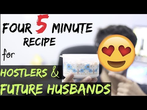 5 Minute Recipe For Hostlers, PG Students And Future Husbands