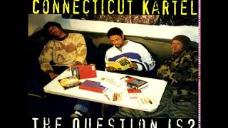 Connecticut Kartel ‎- The Question Is? (1997 / Hip Hop)