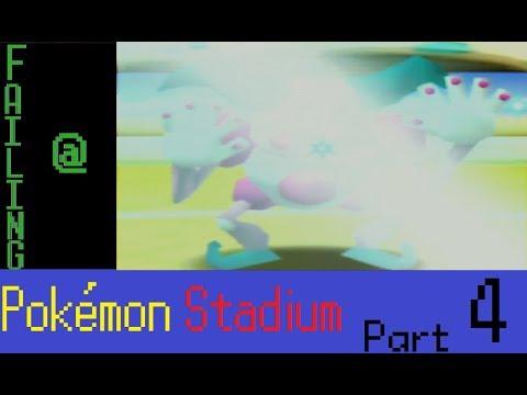 Failing At Pokémon Stadium Episode 4